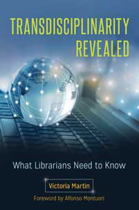 Cover: Transdisciplinarity Revealed: What Librarians Need to Know