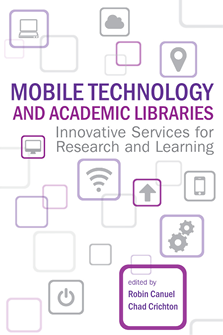 Book cover for Mobile Technology and Academic Libraries