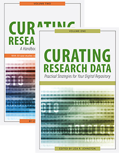 Book covers: Curating Research Data. Volume One: Practical Strategies for Your Digital Repository, and Curating Research Data. Volume Two: A Handbook of Current Practice