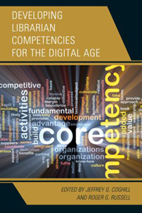 Book cover: Developing Librarian Competencies for the Digital Age