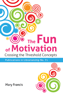Book cover for The Fun of Motivation: Crossing the Threshold Concepts