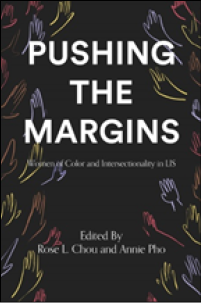 Book cover for Pushing the Margins: Women of Color and Intersectionality in LIS