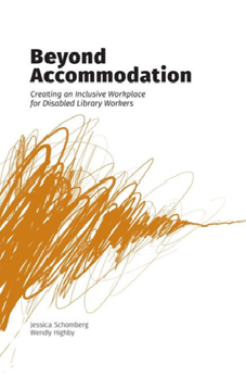 Book cover for Beyond Accommodation: Creating an Inclusive Workplace for Disabled Workers
