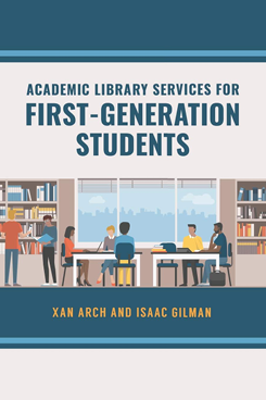 Book cover for Academic Library Services for First Generation Students